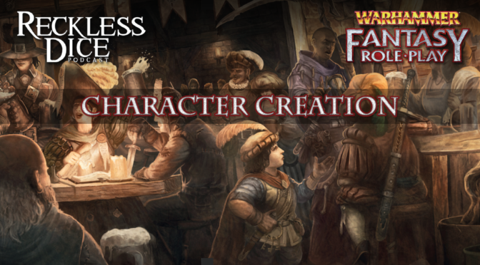 The Cure: Part 0 – WFRP4 Character Creation